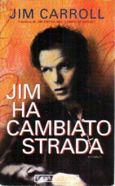 Jim Ha Camiato Strata - Italian Translation of The Basketball Diaries by Jim Carroll