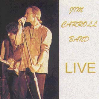 Jim Carroll Band Live